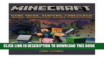 [PDF] Minecraft Game Skins, Servers, Unblocked Mods, Download Guide Unofficial Full Collection