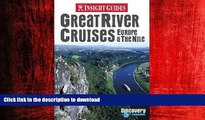 FAVORIT BOOK Great River Cruises: Europe   the Nile (Insight Guide Great River Cruises: Europe