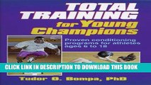 [FREE] EBOOK Total Training for Young Champions BEST COLLECTION