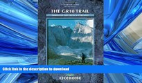 EBOOK ONLINE  The GR10 Trail: Through the French Pyrenees (Cicerone Mountain Walking S)  GET PDF