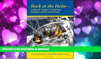 READ THE NEW BOOK Back at the helm - sailing the Yaghan to Antarctica, Patagonia and the South