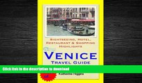 READ THE NEW BOOK Venice, Italy Travel Guide - Sightseeing, Hotel, Restaurant   Shopping