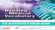 [Ebook] Building a Medical Vocabulary: with Spanish Translations, 9e (Leonard, Building a Medical