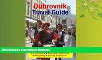 FAVORIT BOOK Dubrovnik, Croatia Travel Guide - Attractions, Eating, Drinking, Shopping   Places To