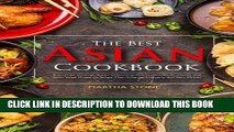 [New] Ebook The Best Asian Cookbook: A Journey through Asian Seasoning, Appetizers, Asian Salads