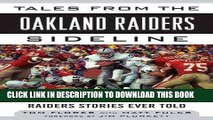 [BOOK] PDF Tales from the Oakland Raiders Sideline: A Collection of the Greatest Raiders Stories