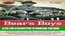 [BOOK] PDF Bear s Boys: Thirty-Six Men Whose Lives Were Changed by Coach Paul Bryant New BEST SELLER