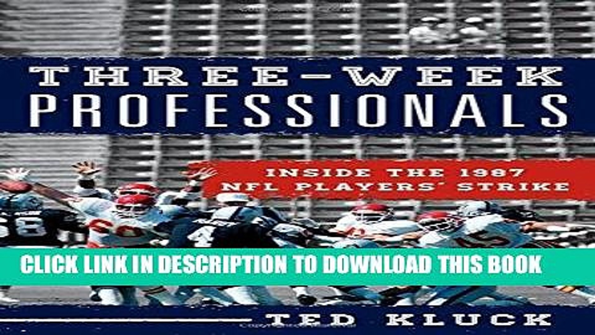 [DOWNLOAD] PDF Three-Week Professionals: Inside the 1987 NFL Players  Strike Collection BEST SELLER