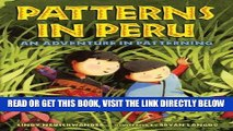 [PDF] FREE Patterns in Peru: An Adventure in Patterning [Read] Online