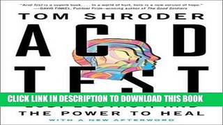 [Ebook] Acid Test: LSD, Ecstasy, and the Power to Heal Download online