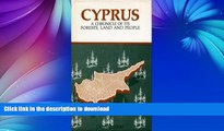 READ  Cyprus: A Chronicle of Its Forests, Land, and People FULL ONLINE