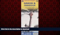 READ THE NEW BOOK Cameroon 1:1,500,000 and Gabon 1:950,000 Travel Map (International Travel Maps)