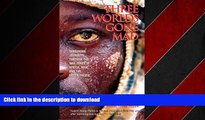 EBOOK ONLINE Three Worlds Gone Mad: Dangerous Journeys through the War Zones of Africa, Asia, and