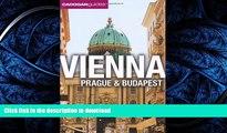 READ BOOK  Vienna, Prague, Budapest. by Mary-Ann Gallagher, Sadakat Kadri, Matthew Gardner  GET