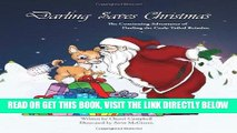 [PDF] FREE Darling Saves Christmas (Continuing Adventures of Darling the Curly Tailed Reindoe)