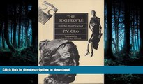 READ  The Bog People: Iron-Age Man Preserved  PDF ONLINE