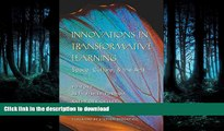 READ BOOK  Innovations in Transformative Learning: Space, Culture, and the Arts (Counterpoints)