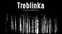 Treblinka, je suis le dernier juif - Bande annonce