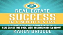 [Free Read] Real Estate Success in 5 Minutes a Day: Secrets of a Top Agent Revealed Full Online