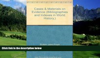 Big Deals  Cases   Materials on Evidence (Bibliographies and Indexes in World History,)  Full