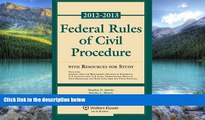 Books to Read  Federal Rules of Civil Procedure 2012-2013 Statutory Supplement with Resources for