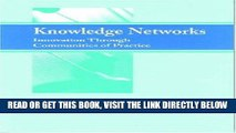 [Free Read] Knowledge Networks: Innovation Through Communities of Practice Free Online