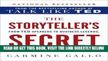 [Free Read] The Storyteller s Secret: From TED Speakers to Business Legends, Why Some Ideas Catch
