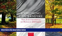 Big Deals  Exploring Law s Empire: The Jurisprudence of Ronald Dworkin  Best Seller Books Most