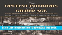 """Read Now The Opulent Interiors of the Gilded Age: All 203 Photographs from """"Artistic Houses,"""" with"""