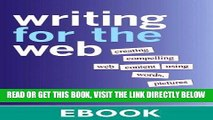 [Free Read] Writing for the Web: Creating Compelling Web Content Using Words, Pictures, and Sound