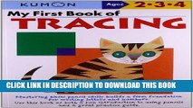 Best Seller My First Book Of Tracing (Kumon Workbooks) Free Read
