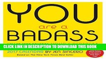 Ebook You Are a Badass 2017 Day-to-Day Calendar Free Read