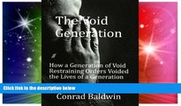READ FULL  The Void Generation  How A Generation of Void Restraining Orders Voided the Lives of a