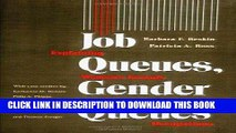 [Free Read] Job Queues, Gender Queues: Explaining Women s Inroads into Male Occupations Free