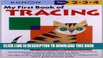 Ebook My First Book Of Tracing (Kumon Workbooks) Free Read