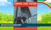 Big Deals  Feminist Legal History: Essays on Women and Law  Full Ebooks Best Seller