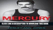Best Seller Mercury: An Intimate Biography of Freddie Mercury Free Read
