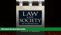 Big Deals  Law and Society: An Introduction  Full Ebooks Best Seller