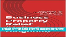 [Free Read] Business Property Relief: Inheritance Tax Planning in the UK, using Business Property