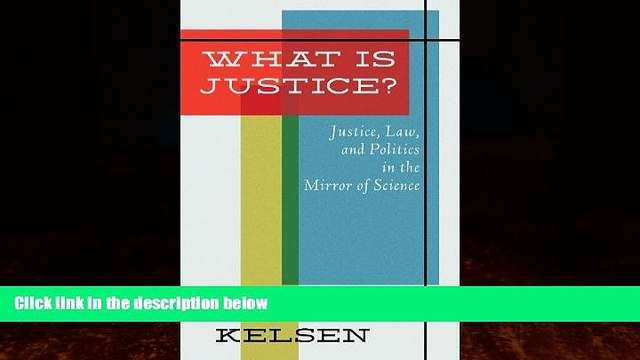 Books to Read  What Is Justice: Justice, Law, and Politics in the Mirror of Science : Collected