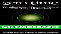 [Free Read] Zero Time: Providing Instant Customer Value - Every Time, All the Time! Free Online