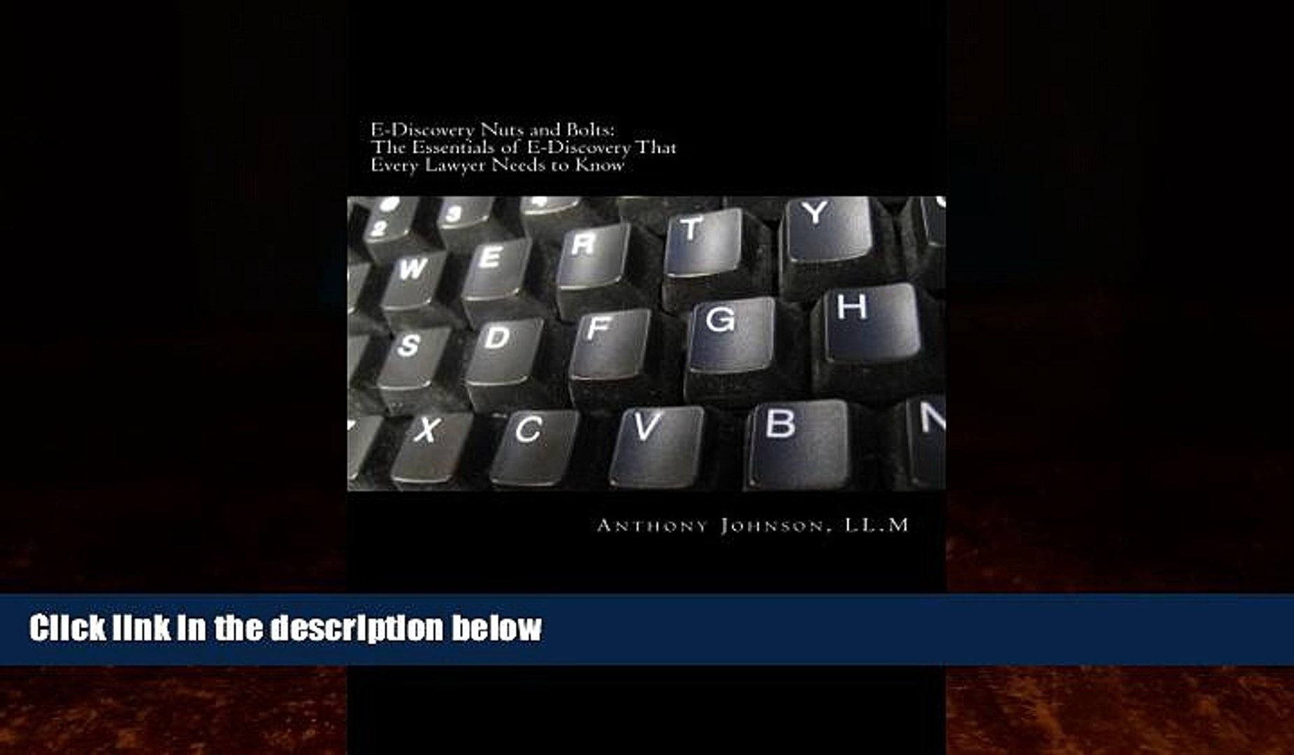 Big Deals  E-Discovery Nuts and Bolts: The Essentials of E-Discovery That Every Lawyer Needs to