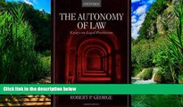 PDF [FREE] DOWNLOAD The Autonomy of Law: Essays on Legal Positivism