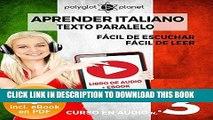 [EBOOK] DOWNLOAD Aprender Italiano - Texto Paralelo - Fácil de Leer | Fácil de Escuchar: Curso