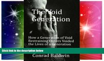 Must Have  The Void Generation  How A Generation of Void Restraining Orders Voided the Lives of a