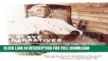 Read Now Alabama Slave Narratives: Slave Narratives from the Federal Writers  Project 1936-1938
