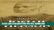 Read Now The Life of Josiah Henson: An Inspiration for Harriet Beecher Stowe s Uncle Tom (Dover