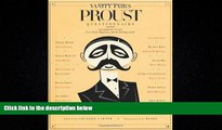 FREE PDF  Vanity Fair s Proust Questionnaire: 101 Luminaries Ponder Love, Death, Happiness, and