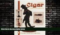 EBOOK ONLINE  Antique Cigar Cutters   Lighters (Schiffer Book for Collectors)  DOWNLOAD ONLINE