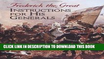 Read Now Instructions for His Generals (Dover Military History, Weapons, Armor) PDF Book